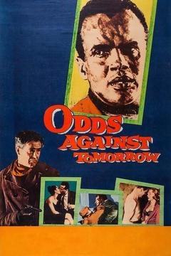 Best Thriller Movies of 1959 : Odds Against Tomorrow