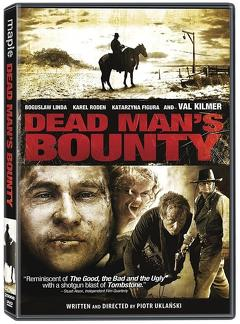 Best Western Movies of 2006 : Dead Man's Bounty