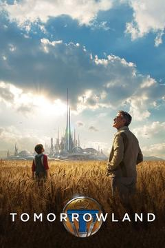 Best Family Movies of 2015 : Tomorrowland