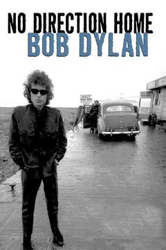 Best Music Movies of 2005 : No Direction Home: Bob Dylan