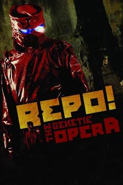 Best Horror Movies of 2008 : Repo! The Genetic Opera