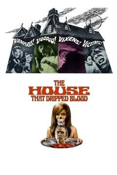 Best Horror Movies of 1971 : The House That Dripped Blood
