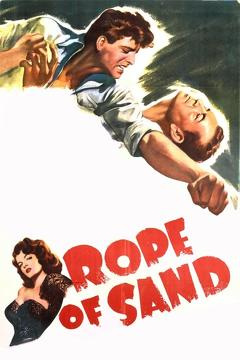 Best Action Movies of 1949 : Rope of Sand