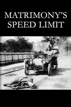 Best Movies of 1913 : Matrimony's Speed Limit