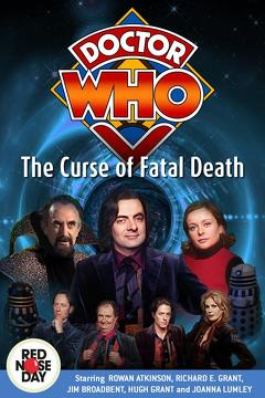 Best Tv Movie Movies of 1999 : Doctor Who: The Curse of Fatal Death