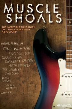 Best History Movies of 2013 : Muscle Shoals
