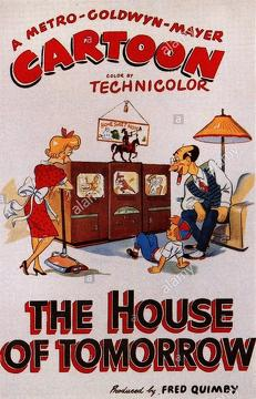 Best Family Movies of 1949 : The House of Tomorrow