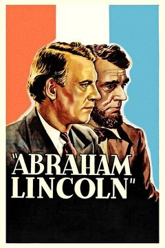 Best History Movies of 1930 : Abraham Lincoln