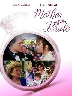 Best Tv Movie Movies of 1993 : Mother of the Bride