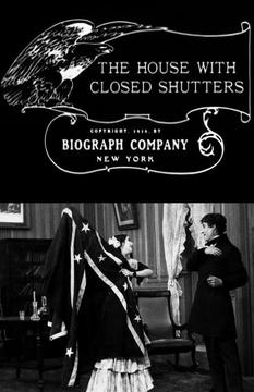 Best War Movies of 1910 : The House with Closed Shutters