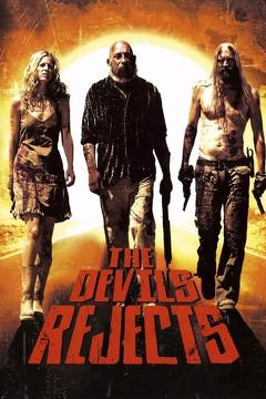 Best Horror Movies of 2005 : The Devil's Rejects