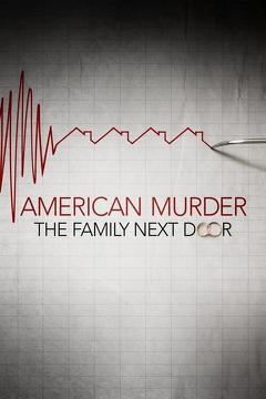 Best Crime Movies of 2020 : American Murder: The Family Next Door