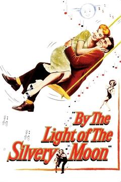 Best Family Movies of 1953 : By the Light of the Silvery Moon