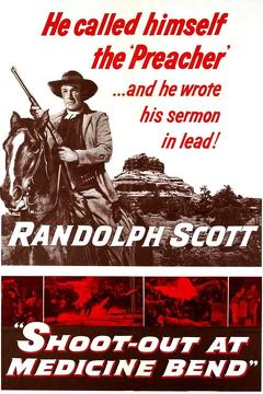 Best Western Movies of 1957 : Shoot-Out At Medicine Bend
