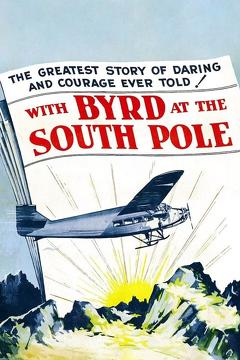 Best Documentary Movies of 1930 : With Byrd at the South Pole