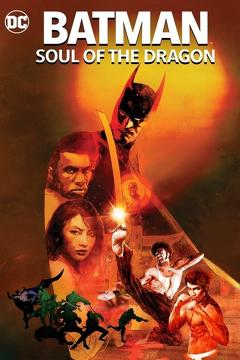Best Crime Movies of This Year: Batman: Soul of the Dragon