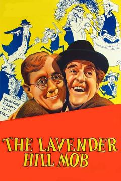 Best Crime Movies of 1951 : The Lavender Hill Mob