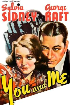 Best Crime Movies of 1938 : You and Me