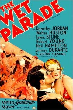 Best History Movies of 1932 : The Wet Parade