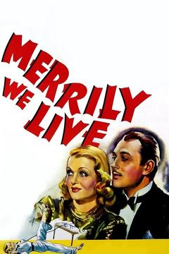 Best Comedy Movies of 1938 : Merrily We Live