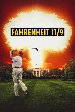 Best Documentary Movies of 2018 : Fahrenheit 11/9