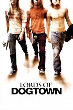 Best Action Movies of 2005 : Lords of Dogtown