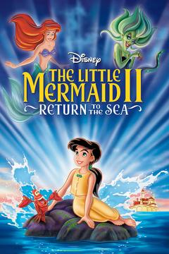 Best Animation Movies of 2000 : The Little Mermaid II: Return to the Sea