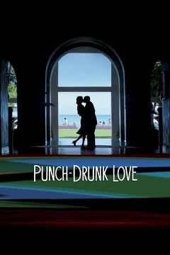 Best Comedy Movies of 2002 : Punch-Drunk Love