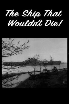 Best Documentary Movies of 1945 : The Ship That Wouldn't Die!