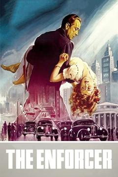Best Crime Movies of 1951 : The Enforcer