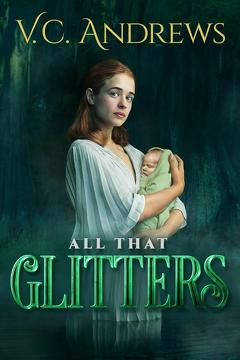 Best Tv Movie Movies of This Year: V.C. Andrews' All That Glitters