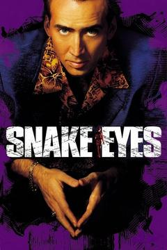 Best Mystery Movies of 1998 : Snake Eyes