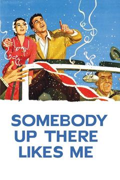 Best Drama Movies of 1956 : Somebody Up There Likes Me