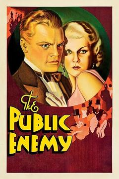 Best Crime Movies of 1931 : The Public Enemy