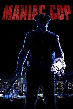 Best Mystery Movies of 1988 : Maniac Cop