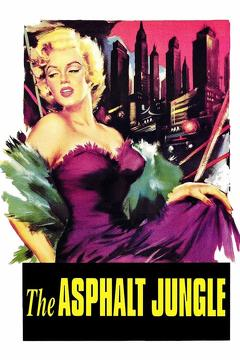 Best Drama Movies of 1950 : The Asphalt Jungle