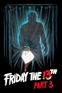 Best Horror Movies of 1982 : Friday the 13th Part III