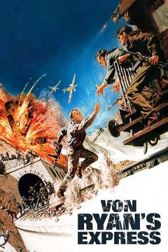 Best Action Movies of 1965 : Von Ryan's Express