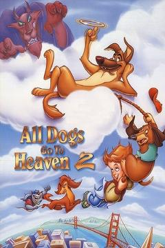 Best Animation Movies of 1996 : All Dogs Go to Heaven 2