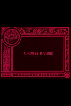 Best Movies of 1913 : A House Divided