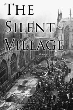 Best Documentary Movies of 1943 : The Silent Village