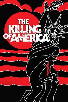 Best Documentary Movies of 1981 : The Killing of America