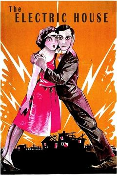 Best Comedy Movies of 1922 : The Electric House