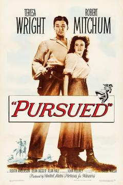 Best Romance Movies of 1947 : Pursued