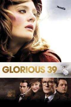 Best War Movies of 2009 : Glorious 39