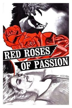Best Fantasy Movies of 1966 : Red Roses of Passion