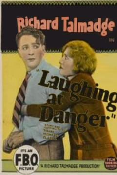Best Action Movies of 1924 : Laughing at Danger