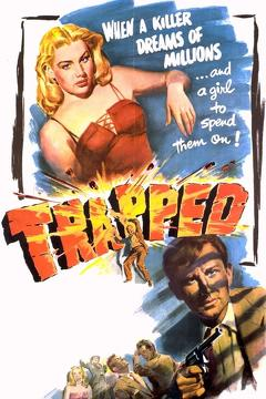 Best Mystery Movies of 1949 : Trapped