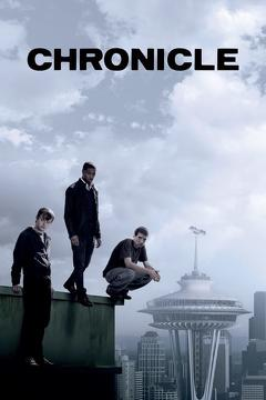 Best Thriller Movies of 2012 : Chronicle