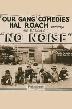 Best Family Movies of 1923 : No Noise